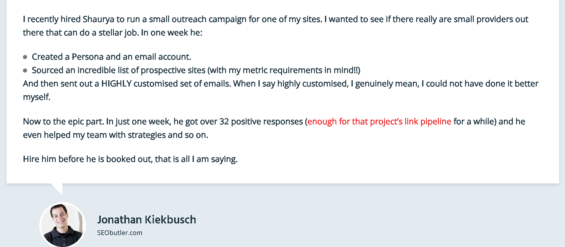 Testimonial for my service from Jonathan Kiekbusch
