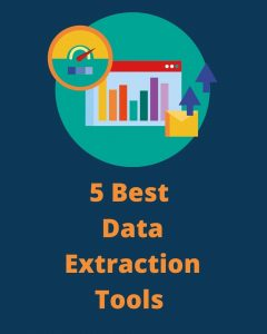 5 Best Data Extraction Tools